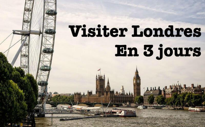 Visiter Londres en 3 jours